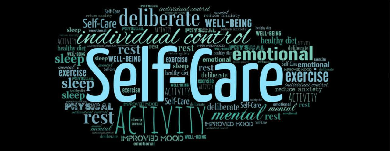 Self-Care – now and always